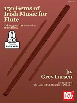 Grey Larsen: 150 Gems Of Irish Music For Flute: Flute: Instrumental Album • 17.84£