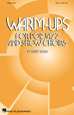 Kirby Shaw: Warm Ups For Pop, Jazz And Show Choirs: SATB: Vocal Score • 3.80£
