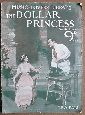 The Music Lovers Library No 7: The Dollar Princess by Leo Fall 1900 Sheet Music
