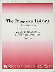 The Dangerous Liaisons Opera Or Operetta Opera In Three Acts MUSIC VOCAL SCORE • 71£