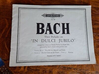 Edition Peters. J S Bach. Three Preludes on 'In Dulci Jubilo'
