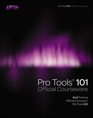 Pro Tools 101 Official Courseware, Version ... By Avid, Inc. Mixed Media Product • 12.99£