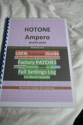 Hotone AMPERO - User Guide & Factory PATCHES Settings Log+TEMPLATE (Secured PDF) • 5.21£