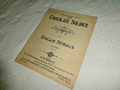 Selections from the Chocolate Soldier - piano - by Oscar Straus : Feldman & Co.