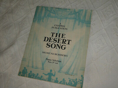 The Desert Song - Sigmund Romberg : Piano Selection : Chappell 1927.