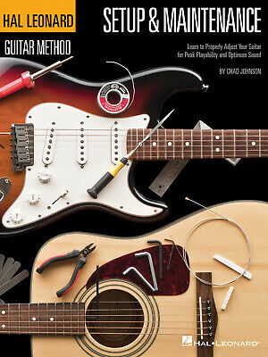 Hal Leonard Guitar Method - Setup & Maintenance Learn To Properly Adjust Your Gu • 10.75£