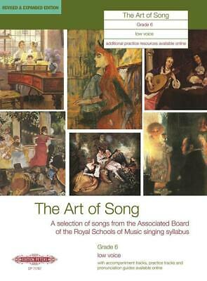 The Art of Song Grade 6 Low Voice Revised & Expanded Edition Low Voice and Piano