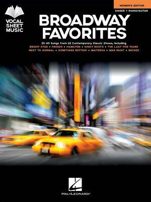 Broadway Favorites - Women's Edition 25 Hit Songs from 22 Contemporary Classic S