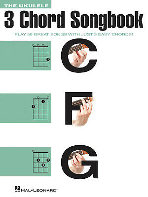 The Ukulele 3 Chord Songbook Play 50 Great Songs With Just 3 Easy Chords! Ukulel • 12.75£