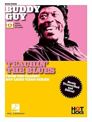 Buddy Guy - Teachin' the Blues From the Classic Hot Licks Video Series Newly Tra