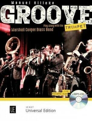 Groove Trumpet (with CD): Play Along With The [German] By Manuel Hilleke.  • 16.31£