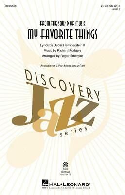 My Favorite Things Discovery Level 2 2-Part Choir Richard Rodgers Choral Score H