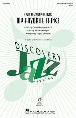 My Favorite Things Discovery Level 2 3-Part Mixed Choir Richard Rodgers Choral S