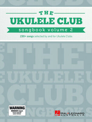 Ukulele Club Songbook Vol 2: 230+ Songs Selected By And For Ukulele Clubs • 33.73£