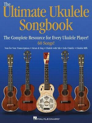 The Ultimate Ukulele Songbook: The Complete Resource For Every Uke Player! • 18.41£