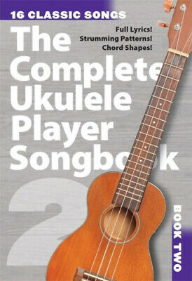 The Complete Ukulele Player Songbook 2 • 9.27£