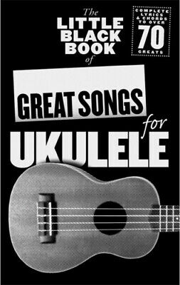 The Little Black Songbook: Great Songs For Ukulele • 11.38£