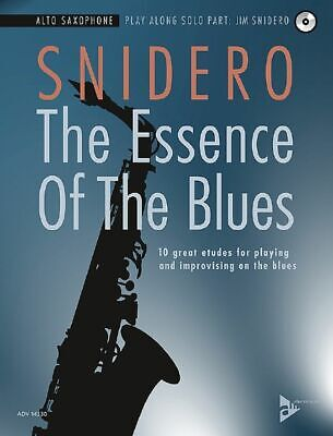 The Essence Of The Blues Jim Snidero Alto Saxophone  Book and CD