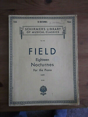 Field, Eighteen Nocturns for the Piano, Schimers Library of Musical Classics