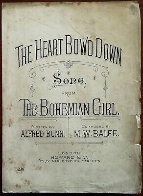 """The Heart Bow'd Down  from """"The Bohemian Girl"""" Sheet Music - Pub. Early 1900's"""