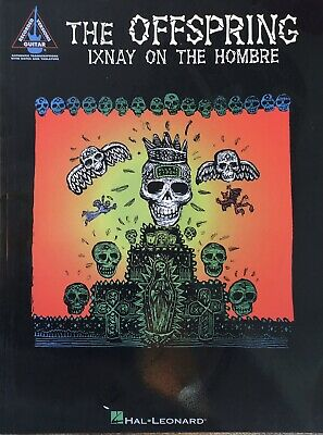 The Offspring - Ixnay on The Hombre - Hal Leonard