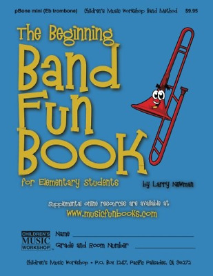 The Beginning Band Fun Book Mini PBone: For Elementary Students • 8.33£