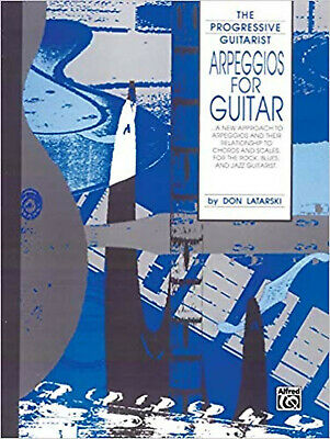 Arpeggios for Guitar Chords Scales Rock Blues Jazz Music Book Don Latarski - H1