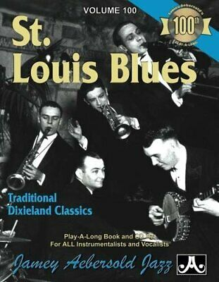 VOL. 100, ST. LOUIS BLUES - TRADITIONAL DIXIELAND CLASSICS By Jamey Aebersold VG • 19.22£