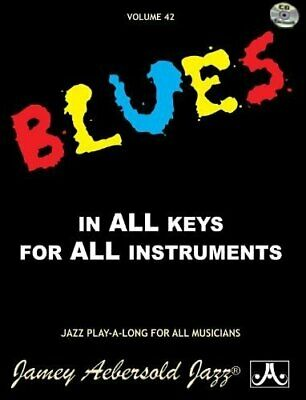 JAMEY AEBERSOLD - Blues In All Keys, Vol. 42 (for All Instruments) - CD - VG • 13.61£