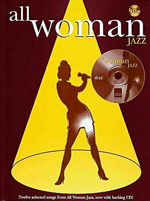 ALL WOMAN -- JAZZ: BOOK & CD (FABER EDITION) By Alfred Music Excellent Condition • 24.88£