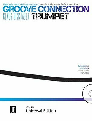 GROOVE CONNECTION: TRUMPET By Klaus Dickbauer **BRAND NEW** • 39.64£