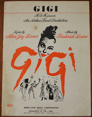Gigi From the MGM Musical by Alan Lerner & Frederick Loewe – Pub.1957