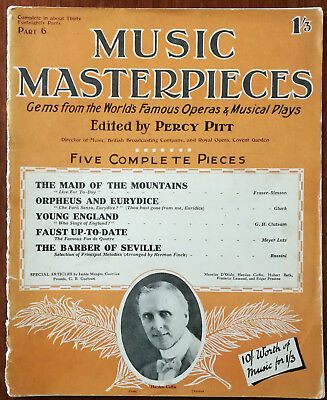 Music Masterpieces Part 6.  Maid Of the Mountains, Young England etc. Pub. 1925