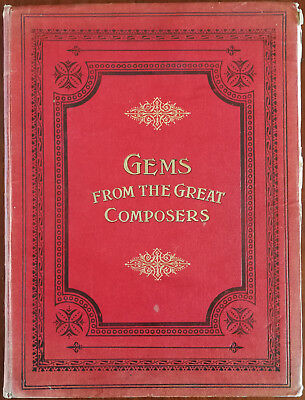Gems From The Great Composers Piano Music Book Pub. Early 1900's