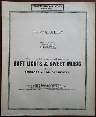 """Piccadilly from the Musical """"Soft Lights & Sweet Music"""" – Professional Copy 1936"""
