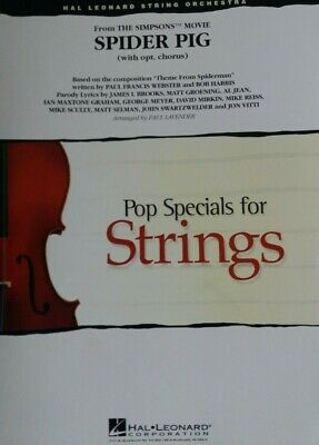 From The Simpsons  Movie  Spider Pig  for  String  Orchestra (P  Lavender)