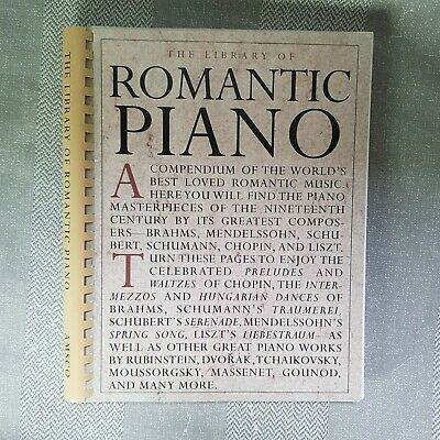 THE LIBRARY OF ROMANTIC PIANO - Sheet music book of c19th greatest composers VGC