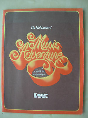 The Hal Leonard Music Adventure - A Guide To Songbooks & Instruction Programs