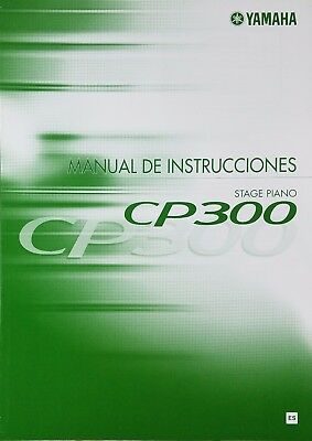Yamaha CP300 Stage Piano Instruction Book Manual SPANISH User Guide  • 2.32£