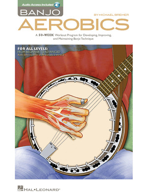 Banjo Aerobics A 50-Week Workout Program For Developing, Improving And Maintaini • 16.32£