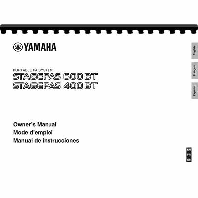 Yamaha Stagepas 400BT & Stagepas 600BT Portable PA System Owner Manual Pages: 32 • 10.20£