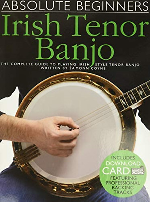 Absolute Beginners: Irish Tenor Banjo • 11.60£