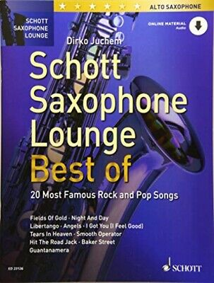 Schott Saxophone Lounge - BEST OF: 20 Most Famous Rock and Pop Songs - ...