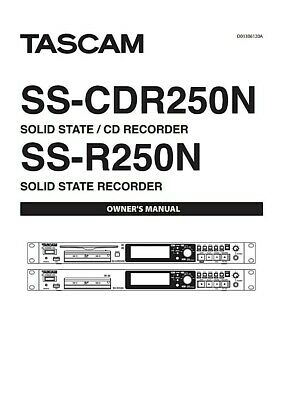 Tascam SS-CDR250N CD Recorder OWNER'S MANUAL • 11.20£