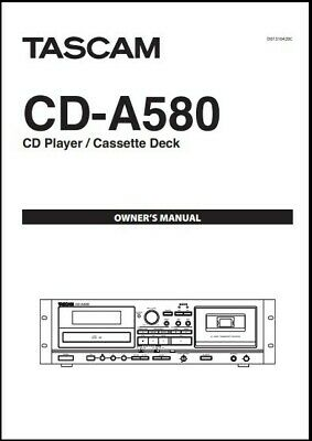 Tascam CD-A580  CD Player / Cassette Deck  Owner's Manual - Instructions  • 11.63£