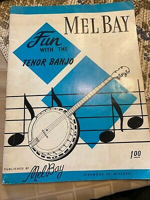 Mel Bay Fun With The Tenor Banjo- Published 1962 • 5.67£