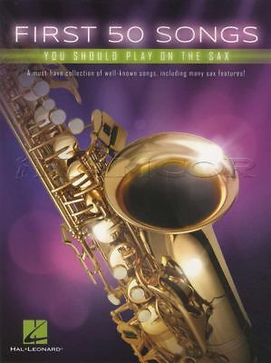 First 50 Songs You Should Play On The Sax Alto Saxophone Sheet Music Book Jazz • 9.95£