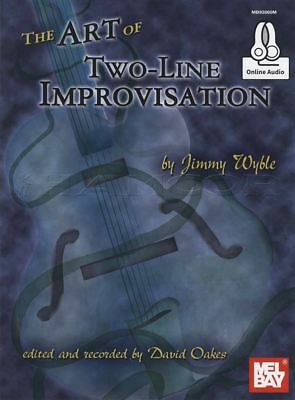 The Art of Two-Line Improvisation TAB Music Book with Audio by Jimmy Wyble