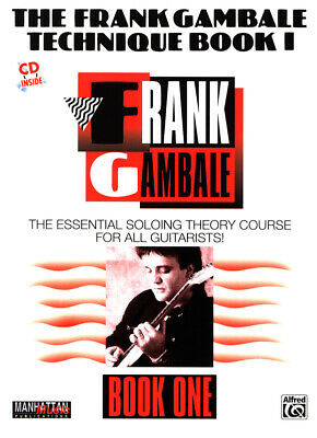 The Frank Gambale Technique for Guitar Book 1 with CD. (MMBK0002CD).