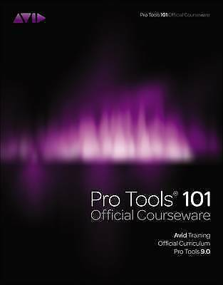 Pro Tools 101 Official Courseware, Version 9.0 By Avid Technology (Mixed... • 10£